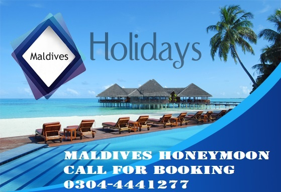 Maldives honeymoon packages from Pakistan Islamabad Lahore Karachi 2020 2021